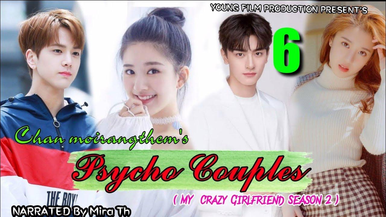 Download Psycho Couples -6( My Crazy Girlfriend Season - 2) Story Chan Moirangthem's Narrated  Mira Thokchom