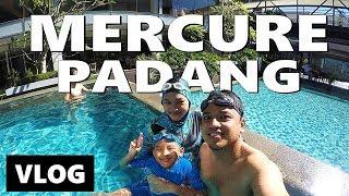 Gambar cover REVIEW MERCURE PADANG! HOTEL DISAMPING PANTAI | Vlog Keluarga | Vlog Indonesia