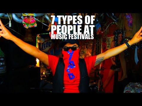 7 Types of People at Music Festivals - 😳