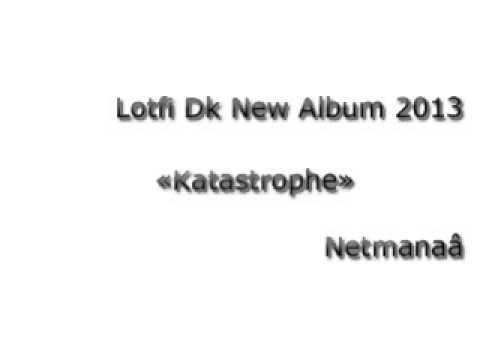 KATASTROPHE 2013 KANON ALBUM DOUBLE TÉLÉCHARGER GRATUIT LOTFI