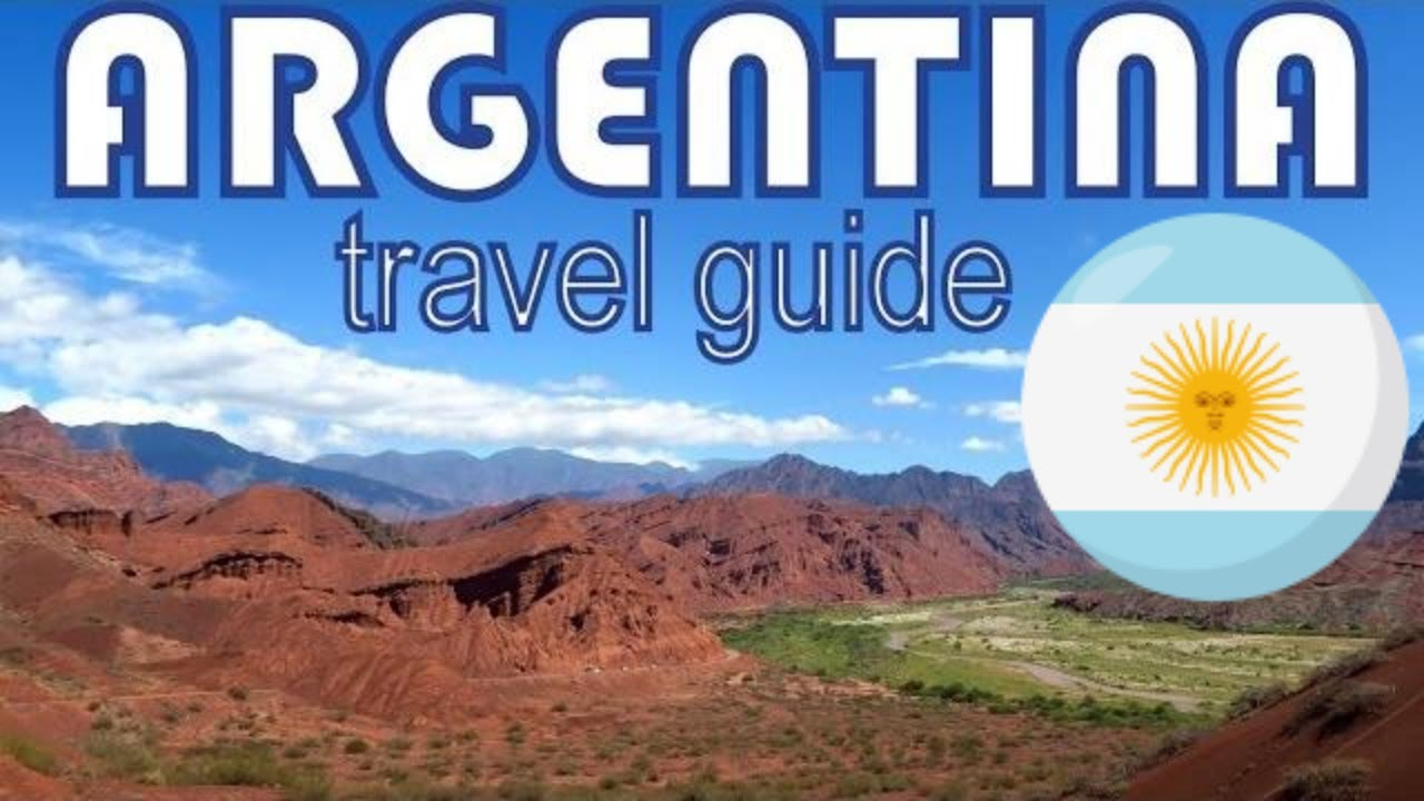 Argentina Travel Guide | Best things to do in Argentina - YouTube