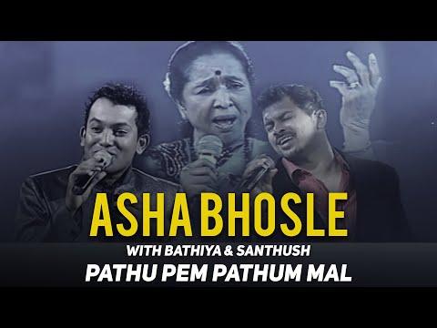 Asha Bhosle Live with Bathiya & Santhush (Pathu Pem Pathum)