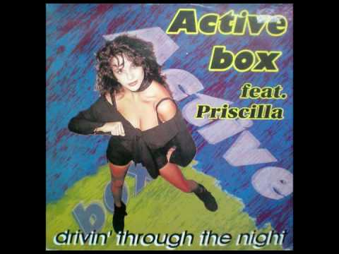 Active Box Feat Priscilla - Drivin' Trough The Night