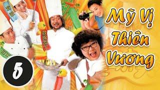 Mỹ Vị Thiên Hương 05/29 (tiếng Việt); DV chính: Âu Dương Chấn Hoa, Tuyên Huyên; TVB/1996