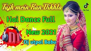 Tujh mein Ran ✔️ Dikhta Hai Full DJ Utpal Babu Ran ne Bana Dijodi New 💕 Song