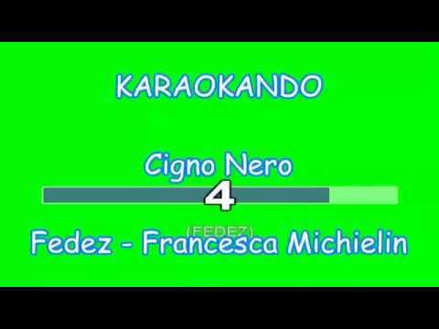 Karaoke Italiano - Cigno Nero - Fedez - Francesca Michielin ( Testo )