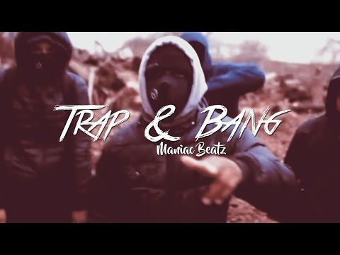 **FREE** Trap & Bang - Hard Trap Beat Instrumental 2017 [Prod By: Maniac Beatz]