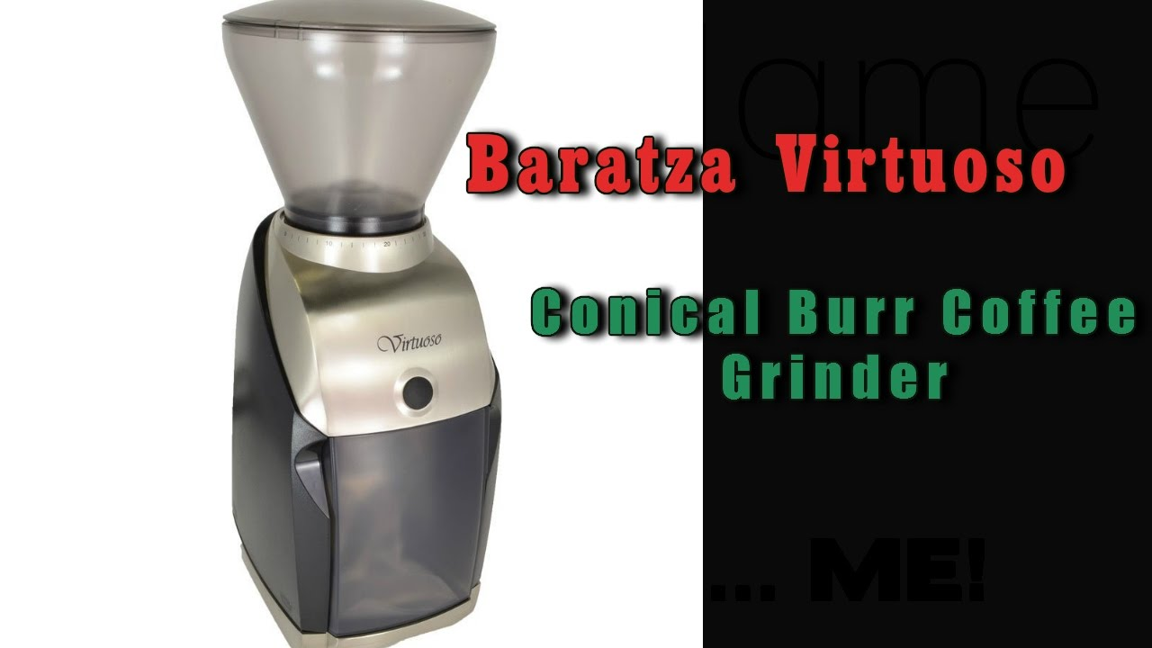 virtuoso conical burr coffee grinder