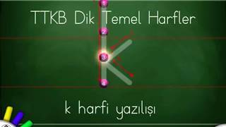 Dik Temel Harfler- Küçük k harfi yazılış