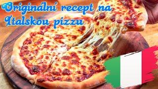 Jak udělat Italskou pizzu v domácích podmínkách? Ukážu vám jedoduchý recept!