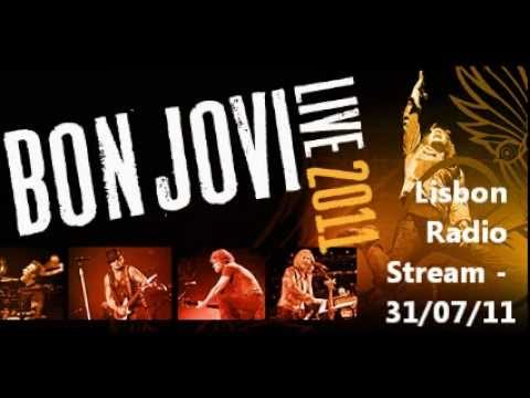 Bon Jovi - Live At Lisbon 31/07/2011 Radio Stream (AUDIO)