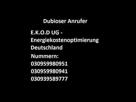 Dubioser Anrufer - Callcenter Schwachsinn EKOD UG - Energiekostenoptimierung Deutschland - Cold Call