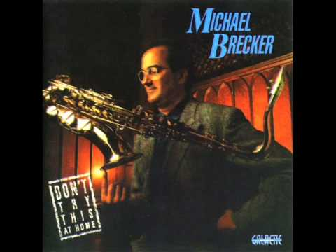 Michael Brecker - Suspone - Don't Try This At Home (1988)