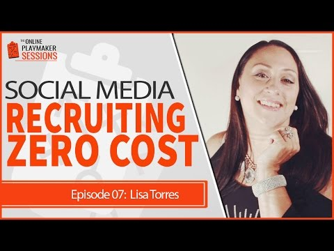 OPP07 Lisa Torres Social Media Recruiting Secrets Without Spending a Dime on Ads