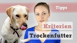 Hundefutter Hund Ernährung | Kriterien Trockenfutter. Günstig vs. teuer. Bestes Trockenfutter? TroFu