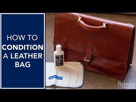 How To Condition A Leather Bag | Kirby Allison