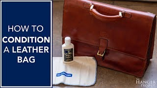 How To Condition A Leather Bag
