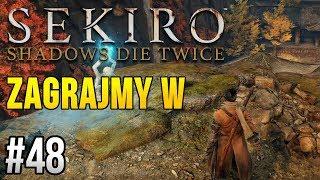 Zagrajmy w Sekiro: Shadows Die Twice [#48] - POSZUKIWACZ SKARBÓW