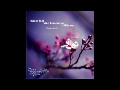 Toricos Feat. Vika Romanova - With You (Original Mix)