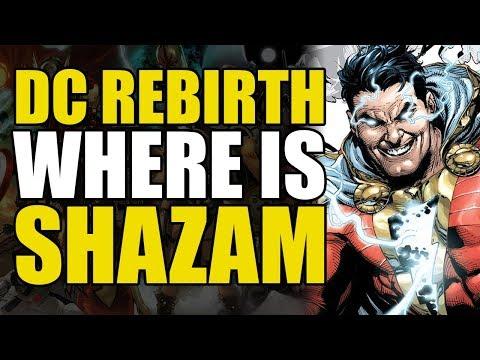 DC Rebirth: Where Is Shazam!?