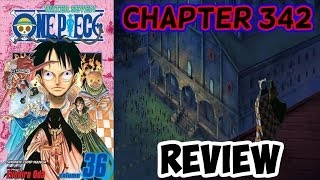 One Piece Chapter 342 Review - The Messenger Of Darkness