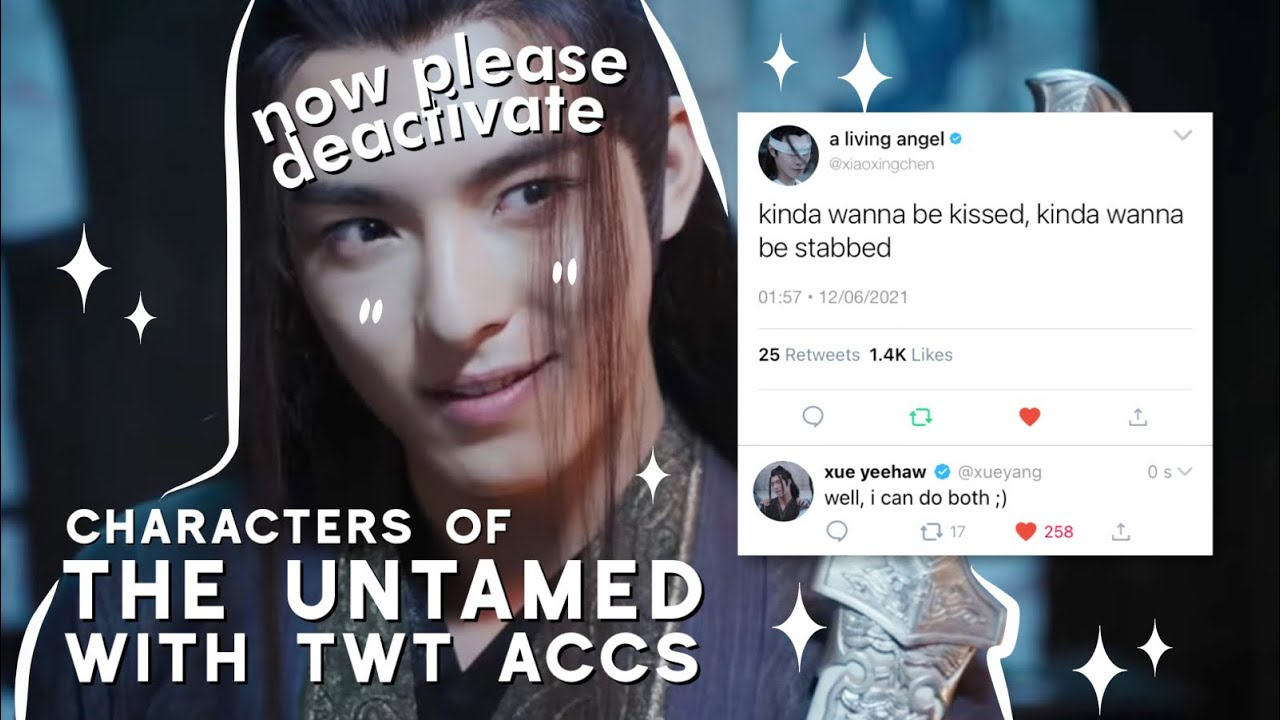 if the untamed characters had twitter accounts