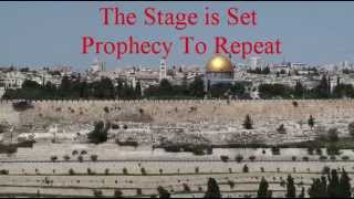 Stage Is Set In Jerusalem - Prophecy To Repeat
