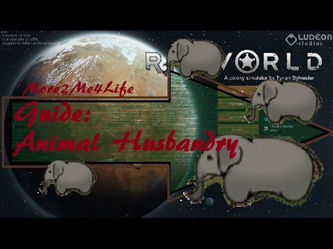 RimWorld Guide to Animal Husbandry (Alpha 16)