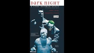Paul Dini Dark Night : A True Batman Tale comic book review. It stinks.