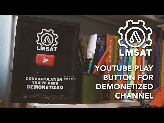Youtube Play Button for Demonetization - LMSAT