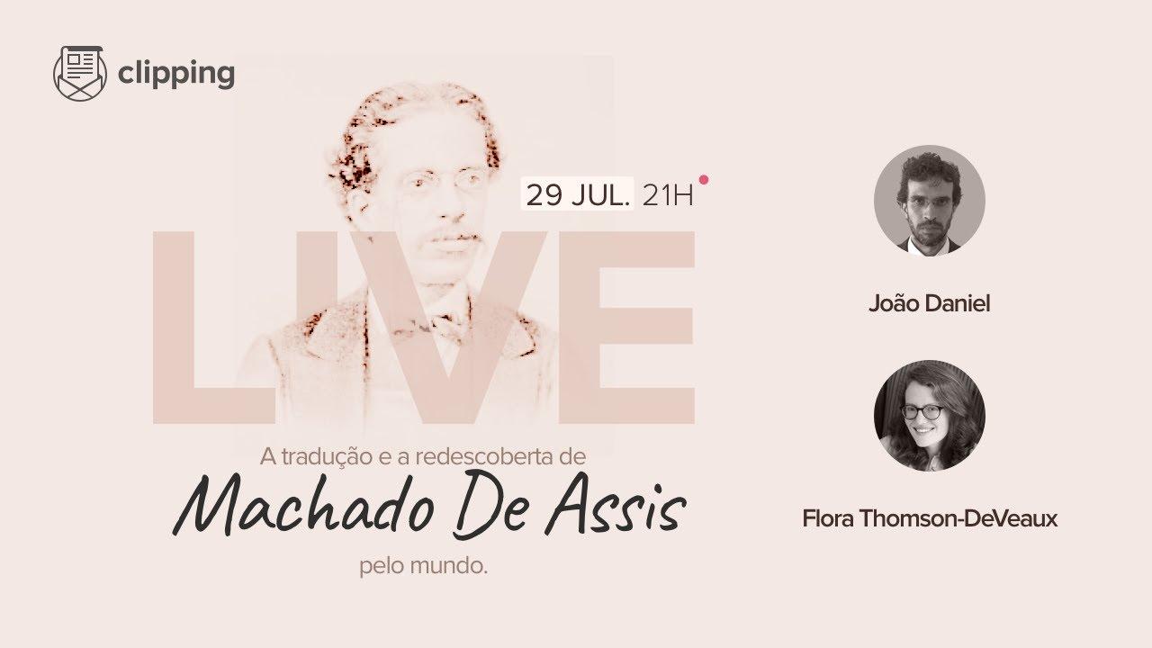 A tradução e redescoberta de Machado de Assis pelo mundo