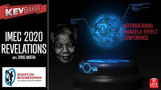 IMEC 2020 REVELATIONS: International Mandela Effects Conference w/Chris Anatra