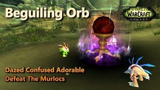 Beguiling Orb Dazed Confused Adorable Defeat The Murlocs 2 pet leveling strat Pet Battle World Quest