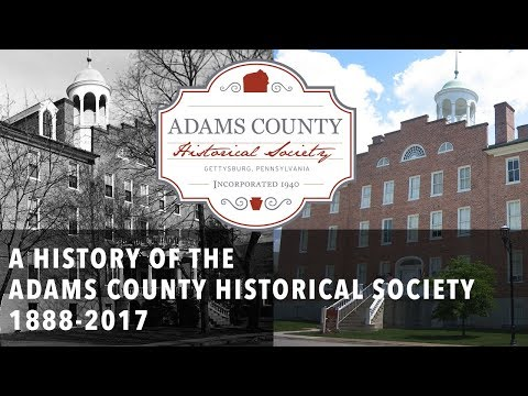 A History of the Adams County Historical Society: 1888-2017