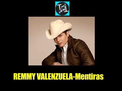 Remmy Valenzuela-Mentiras