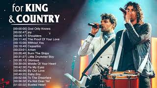 Best For King & Couฑtry Songs Nonstop Collection 2020 - Powerful Worship Songs Of For King & Country