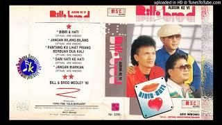 Download lagu BillBrod BibirHati Full Album MP3
