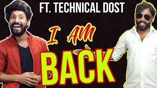 I AM BACK FT.TECHNICAL DOST |CHANNEL UPDATE | LIFESTYLE VLOG |THE SANJAY KALI SHOW VLOGGING