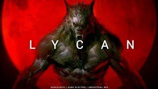 Darksynth / Cyberpunk / Dark Electro Mix 'LYCAN'
