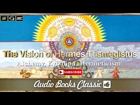 The Kybalion by Hermes Trismegistus (Esoteric Alchemy Audio Book) Hermeticism