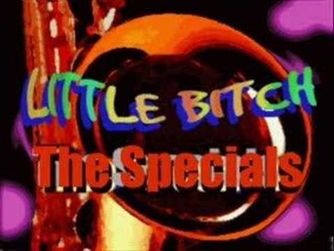 Little Bitch - The Specials