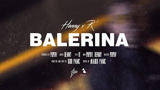 Henny x R' - Balerina (Official Video) Prod. by Popov