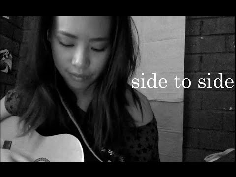 Side to Side - Ariana Grande (live acoustic cover) Angel Chi