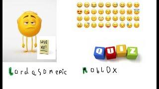 Roblox | Emoji | Quiz | Lordasomepic Roblox