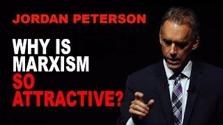 Jordan Peterson: Why is Marxism so Attractive?