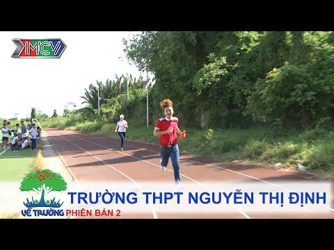 Trường THPT Nguyễn Thị Định | VỀ TRƯỜNG | mùa 2 | Tập 93