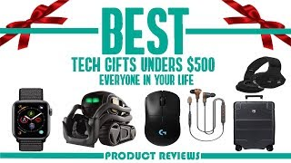 Best Tech Gifts Under $500 on Amazon In 2019 - Quick Reviews