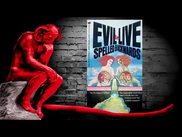 Evil is Live Spelled Backwards (Andrew J  Offutt)