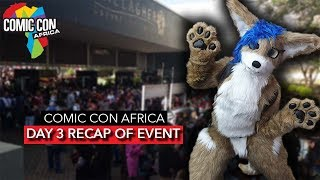 DAY 3 RECAP - ComicCon Africa 2019 Showcase | Cosplay, Games and MORE! [2019]