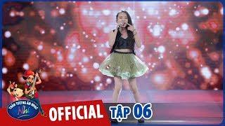 VietNam Idol Kids - Thần Tượng Âm Nhạc Nhí 2017 Tập 6 Full HD